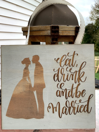 Eat, Drink, & Be Married Sign (with Bride & Groom)